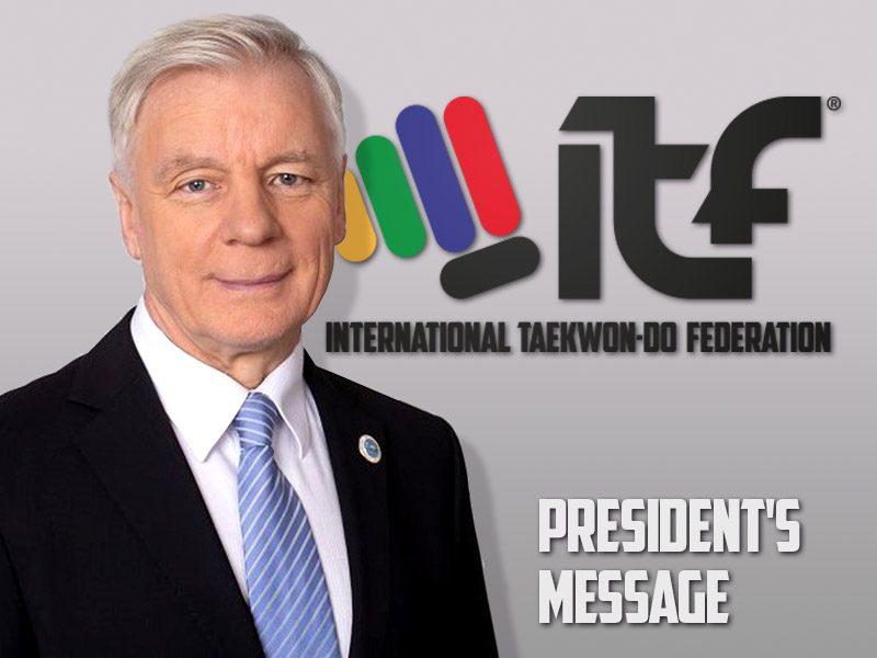 President's Message Image of the International Taekwon-Do Federation, Gran Master Paul Weiler.