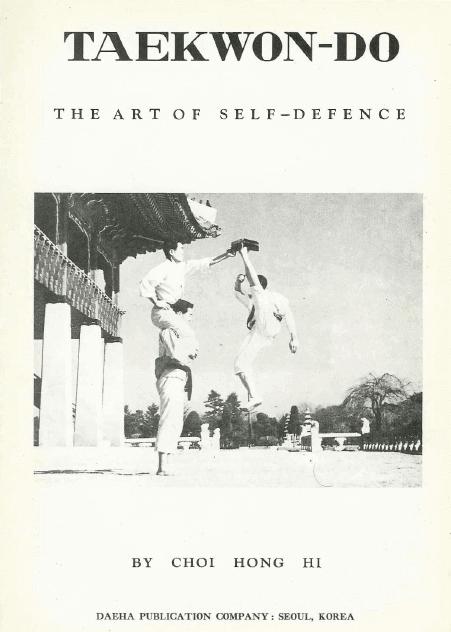 Publications-Taekwon-Do-The-Art-of-Self-Defence-Choi-Hong-Hi-1965 - Pag. 2-ok
